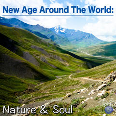 New Age Around The World: Nature & Soul