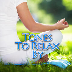 Tones to Relax By