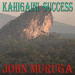 Kahigaini Success