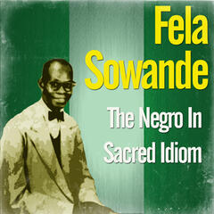 The Negro In Sacred Idiom