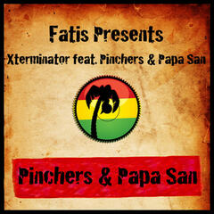 Fatis Presents Xterminator Featuring Pinchers & Papa San