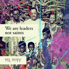 We Are Leaders Not Saints