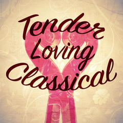 Tender Loving Classical