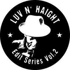 Luv N' Haight (Edit Series Vol.2: Tommy Stewart)