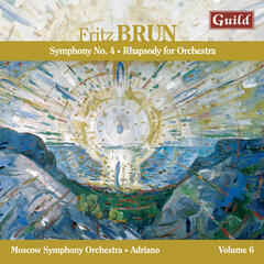 Brun: Symphony No. 4, Rhapsody for Orchestra
