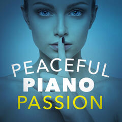 Peaceful Piano Passion