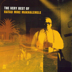 The Very Best of Ratau Mike Makhalemele