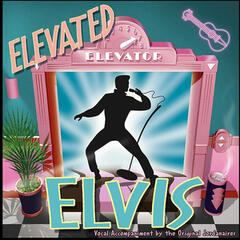 Elevated Elvis Feat. The Jordanaires