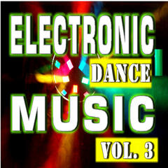 Electronic Dance Music, Vol. 3