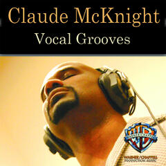 Claude Mcknight: Vocal Grooves
