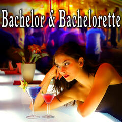 Bachelor and Bachelorette
