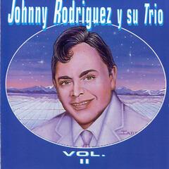 Johnny Rodríguez y Su Trío, Vol. II
