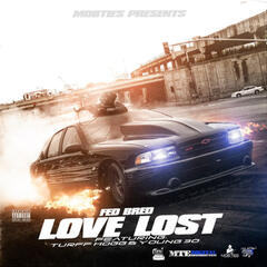 Love Lost (feat. Turf Hogg & Young 30)