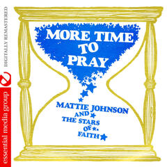 More Time to Pray (Digitally Remastered)