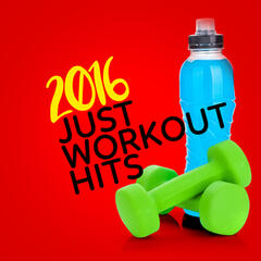 2016 Just Workout Hits