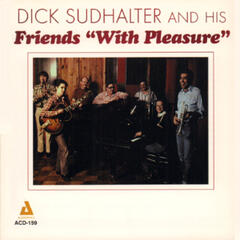 "Dick Sudhalter and His Friends ""With Pleasure"""