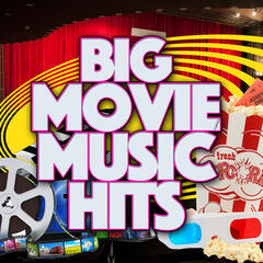 Big Movie Music Hits