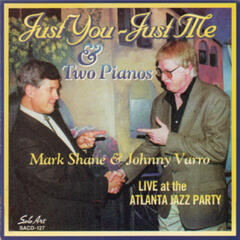 Just You - Just Me & Two Pianos, Live at the Atlanta Jazz Party