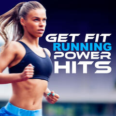 Get Fit: Running Power Hits