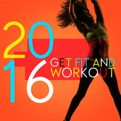 2016 Get Fit and Workout