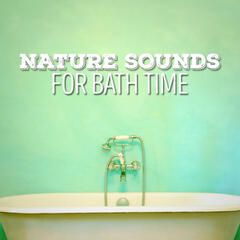 Nature Sounds for Bath Time