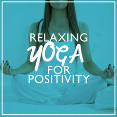 Relaxing Yoga for Positivity