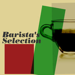 Barista's Selection
