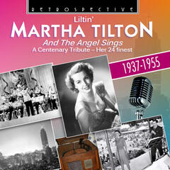 Martha Tilton and the Angel Sings