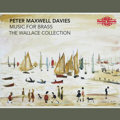 Maxwell Davies: Music for Brass