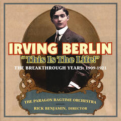 "Irving Berlin - ""This Is the Life!"""