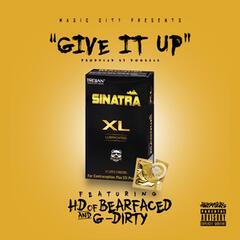 Give It Up (feat. Hd & G-Dirty)