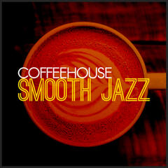 Coffeehouse: Smooth Jazz