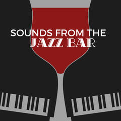 Sounds from the Jazz Bar