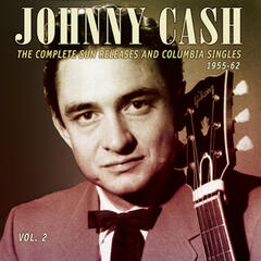The Complete Sun Releases and Columbia Singles 1955-62, Vol. 2