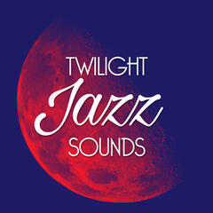 Twilight Jazz Sounds