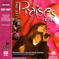 Let the Praises Ring – Live Worship Collection
