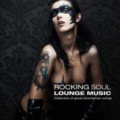 Rocking Soul Lounge Music 2