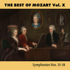 The Best of Mozart Vol. X, Symphonies Nos. 35-38