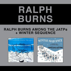 Ralph Burns Among the Jatps + Winter Sequence