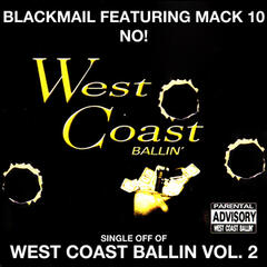 No!: West Coast Ballin, Vol. 2