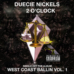 2 O'clock: West Coast Ballin, Vol.1