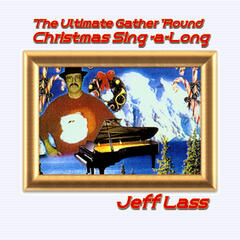 The Ultimate Gather 'Round Christmas Sing-a-Long