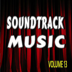 Soundtrack Music, Vol. 13
