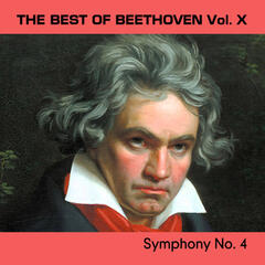The Best of Beethoven Vol. X, Symphony No. 4