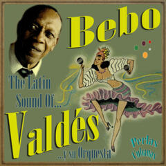 Perlas Cubanas: The Latin Sound Of Bebo Valdés