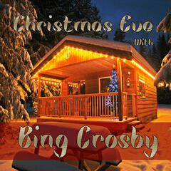 Christmas Eve with Bing Crosby