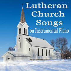 Lutheran Church Songs on Instrumental Piano