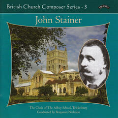 British Church Music Series 3: Music of John Stainer