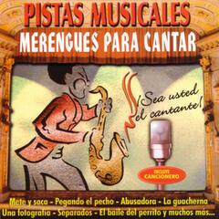 Pistas Musicales - Merengues Para Cantar