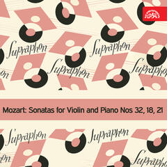 Mozart:  Sonatas for Violin and Piano Nos 32, 18, 21